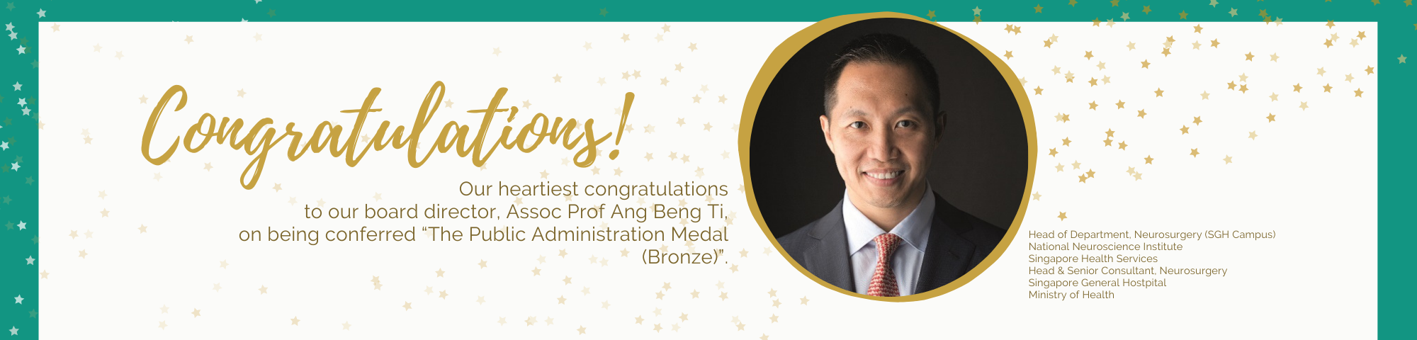 """Our heartiest congratulations to our board director, Assoc Prof Ang Beng Ti, on being conferred """"The Public Administration Medal (Bronze)""""."""